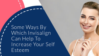 Some Ways by Which Invisalign Can Help to Increase Your Self Esteem - Dental Clinic London