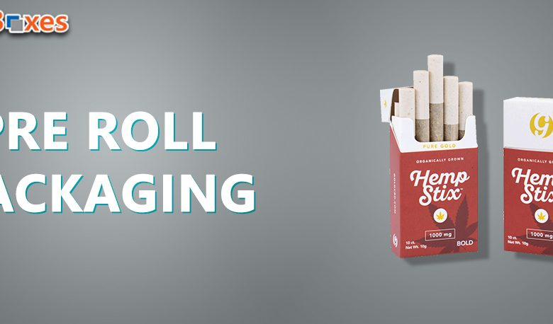 Pre Roll Packaging