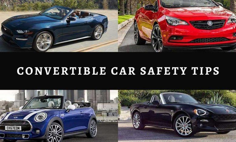 Convertible Car Safety Tips