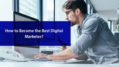 How to Become the Best Digital Marketer?