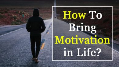 How to bring motivation in life