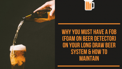 Why You Must Have A Fob (Foam On Beer Detector) On Your Long Draw Beer System & How To Maintain