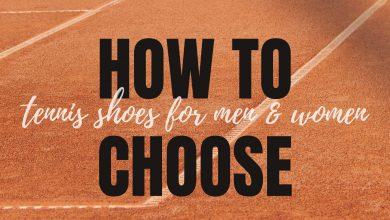 choose tennis shoes