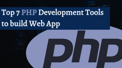 Top 7 PHP Development Tools to build Web App